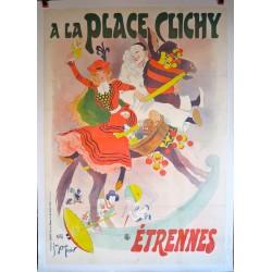 A LA PLACE CLICHY. ETRENNES