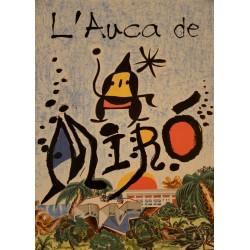 L'AUCA DE MIRÓ i FERRÀ, JOAN (Barcelona 1893 - Palma de Mallorca 1983)