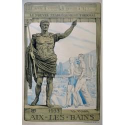 AIX-LES-BAINS 1933. LE NOUVEAU ETABLISSEMENT THERMAL