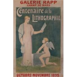 CENTENAIRE DE LA LITHOGRAPHIE