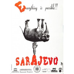 SARAJEVO EVERYTHING IS POSSIBLE!!!