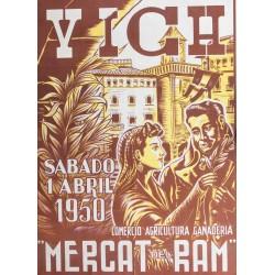 """VICH. """"MERCAT DEL RAM"""" 1950"""