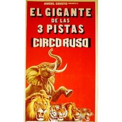 ANGEL CRISTO. EL GIGANTE DE LAS 3 PISTAS. CIRCO RUSO. 1979 MADRID