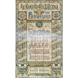 ESPOSICION BELLAS ARTES - INDUSTRIAS ARTISTICAS. 1898