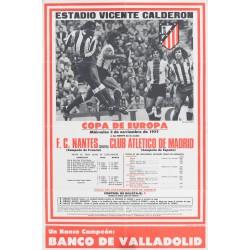 ESTADIO VICENTE CALDERON. COPA DE EUROPA. F.C. NANTES- CLUB ATLETICO DE MADRID