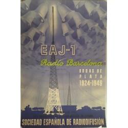 EAJ-1 RADIO BARCELONA BODAS DE PLATA 1924-1949