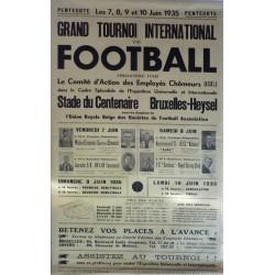 GRAND TOURNOI INTERNATIONAL DE FOOTBALL 1935. BRUXELLES