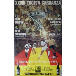 XXVIII TROFEO CARRANZA 1982 CADIZ. REAL MADRID/BETIS/REAL SOCIEDAD/CADIZ