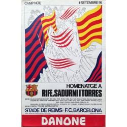 HOMENATGE A RIFE, SADURNI I TORRES. 1976. STADE DE REIMS-F.C. BARCELONA