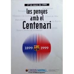 LES PENYES AMB EL CENTENARI 1899-1999