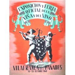 EXPOSICION Y FERIA DE LA VIÑA Y EL VINO.VILAFRANCA DEL PENEDES 1943
