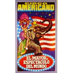 CIRCO AMERICANO EL MAYOR ESPECTACULO DEL MUNDO. 1972