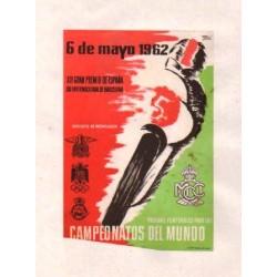 CAMPEONATOS DEL MUNDO 1962. XII GRAN PREMIO DE ESPAÑA y XIII INTERNACIONAL DE BARCELONA