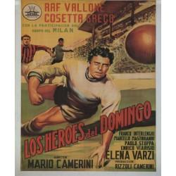 LOS HEROES DEL DOMINGO (Gli eroi della domenica). RAF VALLONE