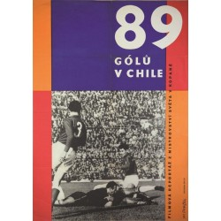 89 GOLU V CHILE. 1962 (89 GOALS IN CHILE)