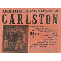ZARAGOZA- TEATRO ARGENSOLA 1940. ILUSIONISTA SUIZO C. B. CARLSTON / RAY-BEL