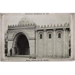 PARIS, Exp. Universelle de 1889.Maison Persane par Ch. Garnier