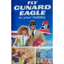 FLY CUNARD EAGLE TO YOUR HOLIDAY /