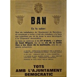 BAN. BARCELONA 1979. ALL WITH THE DEMOCRATIC CITY COUNCIL