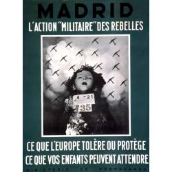 MADRID L'ACTION MILITAIRE DES REBELLES