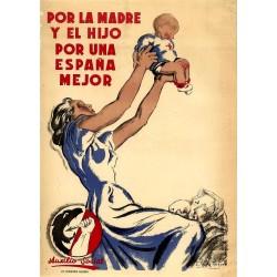 POR LA MADRE Y EL HIJO POR UNA ESPAÑA MEJOR