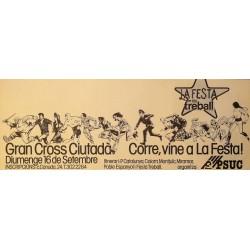 GRAN CROSS CIUTADA, CORRE VINE... PSUC