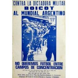 CONTRA LA DICTADURA MILITAR - BOICOT AL MUNDIAL