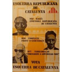 1931 MACIÀ, 1936 COMPANYS, 1977 TARRADELLAS