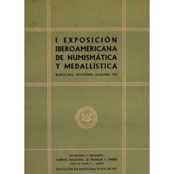 I EXPOSICIÓN IBEROAMERICANA DE NUMISMATICA Y MEDALLÍSTICA
