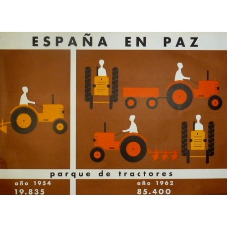 ESPAÑA EN PAZ PARQUE DE TRACTORES