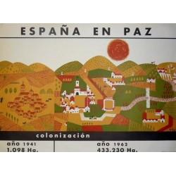 ESPAÑA EN PAZ COLONIZACIÓN