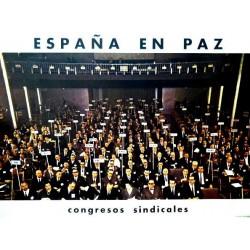 ESPAÑA EN PAZ CONGRESOS SINDICALES