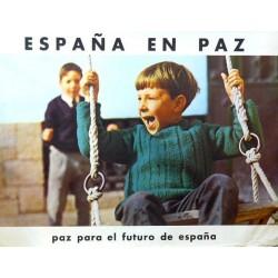 ESPAÑA EN PAZ PARA EL FUTURO