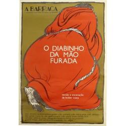 A BARRACA. O DIABINHO DA MAO FURADA