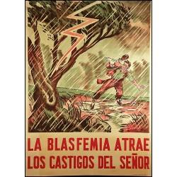 LA BLASFEMIA ATRAE LOS CASTIGOS DEL SEÑOR