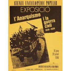 EXPOSICIÓ, L'ANARQUISME I LA GUERRA CIVIL