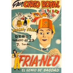 GRAN CIRCO ROYAL. FRIA-NED