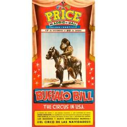 BUFFALO BILL.THE CIRCUS IN USA. PRICE MADRID HALL