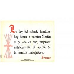 LA FRASE QUINCENAL 'LA LEY DEL SALARIO FAMILIAR...' FRANCO