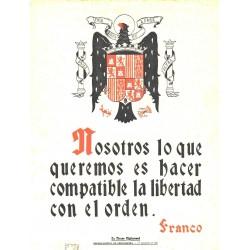 LA FRASE QUINCENAL 'NOSOTROS LO QUE QUEREMOS...' FRANCO