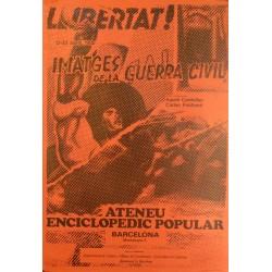LLIBERTAT! IMATGES DE LA GUERRA CIVIL