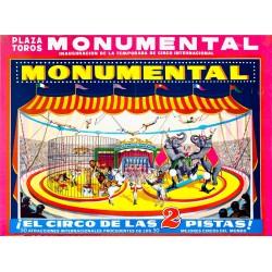 MONUMENTAL. EL CIRCO DE LAS 2 PISTAS