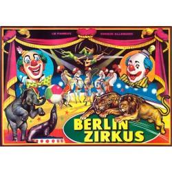 BERLIN ZIRKUS. LE FAMEAUX CIRQUE ALLEMAND