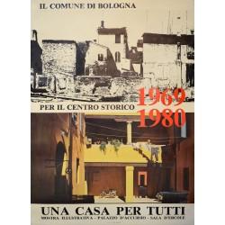 UNA CASA PER TUTTI IL COMUNE DE BOLOGNA 1969-1980