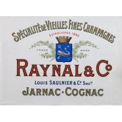 RAYNAL & Co. SPECIALITE DE VIEILLES FINES CHAMPAGNES. JARNAC-COGNAC