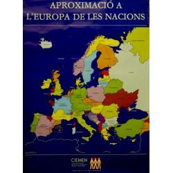 APROXIMACIO A L'EUROPA DE LES NACIONS
