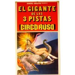 ANGEL CRISTO. EL GIGANTE DE LAS 3 PISTAS. CIRCO RUSO. 1979
