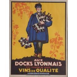 AUX DOCKS LYONNAIS. VINS DE QUALITE