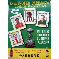XVIII TROFEO CARRANZA CADIZ 1972. BILBAO/BOTAFOGO/BENFICA/BAYERN