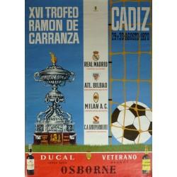 XVI TROFEO CARRANZA 1970 CADIZ. REAL MADRID/BILBAO/MILAN/ONDEPENDIENTE